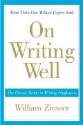 On Writing Well: The Classic Guide to Writing Nonfiction Cover