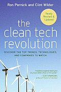 The Clean Tech Revolution: Discover the Top Trends, Technologies, and Companies to Watch Cover