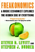 Freakonomics: A Rogue Economist Explores the Hidden Side of Everything (Large Print)