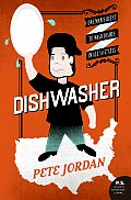Dishwasher: One Man's Quest to Wash Dishes in All Fifty States (P.S.) Cover