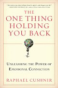 One Thing Holding You Back Unleashing the Power of Emotional Connection