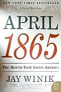 April 1865: The Month That Saved America (P.S.) Cover