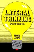 Lateral Thinking: Creativity Step by Step Cover