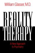 Reality Therapy: A New Approach to Psychiatry Cover