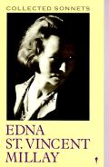 Collected Sonnets Of Edna St Vincent Millay