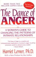 The Dance of Anger: The Woman's Guide to Changing the Patterns of Intimate Relationships Cover