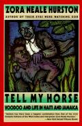 Tell My Horse Voodoo & Life in Haiti & Jamaica