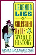 Legends & Lies of World History