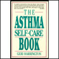 The asthma self-care book :how to take control of your asthma
