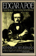 Edgar A Poe A Biography Mournful & Never Ending Remembrance