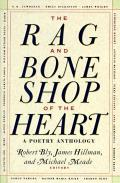 The Rag and Bone Shop of the Heart: Poetry Anthology, a Cover