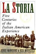 La Storia: Five Centuries of the Italian American Experience