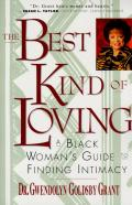 Best Kind of Loving Black Womans Guide to Finding Intimacy