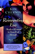 Reinventing Eve: Modern Woman in Search of Herself