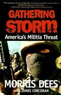 Gathering Storm Americas Militia Threat