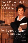 Dont Pee on My Leg & Tell Me Its Raining Americas Toughest Family Court Judge Speaks Out