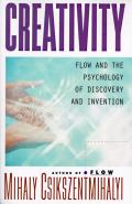 Creativity Flow & the Psychology of Discovery & Invention