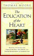 The Education of the Heart: Readings and Sources from Care of the Soul, Soul Mates (Large Print)