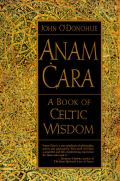Anam Cara: A Book of Celtic Wisdom Cover