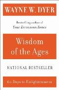 Wisdom of the Ages: A Modern Master Brings Eternal Truths Into Everyday Life Cover