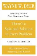 There's a Spiritual Solution to Every Problem Cover