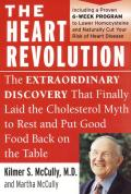 Heart Revolution The Extraordinary Discovery That Finally Laid the Cholesterol Myth to Rest