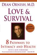 Love & Survival The Scientific Basis for the Healing Power of Intimacy