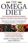 Omega Diet The Lifesaving Nutritional Program Based on the Diet of the Island of Crete