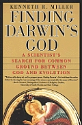 Finding Darwin's God: A Scientist's Search for Common Ground Between God and Evolution Cover