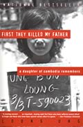First They Killed My Father: A Daughter of Cambodia Remembers Cover