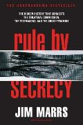 Rule by Secrecy: Hidden History That Connects the Trilateral Commission, the Freemasons, and the Great Pyramids, the Cover