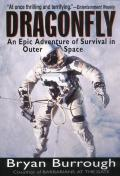 Dragonfly : an Epic Adventure of Survival in Out Space (98 Edition)