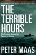 Terrible Hours The Greatest Submarine Rescue in History