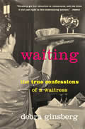 Waiting: The True Confessions of a Waitress Cover