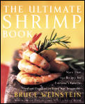 Ultimate Shrimp Book More Than 650 Recipes for Everyones Favorite Seafood Prepared in Every Way Imaginable