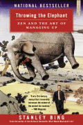 Throwing the Elephant Zen & the Art of Managing Up