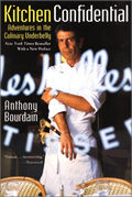 Kitchen Confidential: Adventures in the Culinary Underbelly Cover