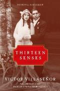 Thirteen Senses A Memoir