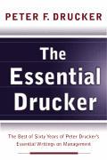 Essential Drucker The Best Of 60 Years