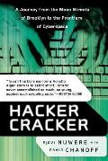 Hacker Cracker : a Journey From the Mean Streets of Brooklyn To the Frontiers of Cyberspace (02 Edition)