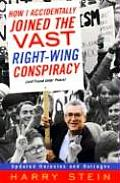 How I Accidentally Joined the Vast Right Wing Conspiracy & Found Inner Peace