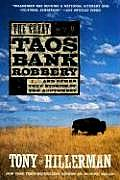 Great Taos Bank Robbery & Other True Stories of the Southwest