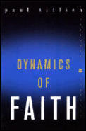 Dynamics of Faith (Perennial Classics) Cover