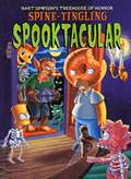 Bart Simpson's Treehouse of Horror Spine-Tingling Spooktacular (Bart Simpson's Treehouse of Horror)