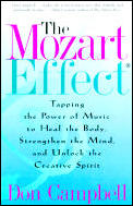 Mozart Effect : Tapping the Power of Music To Heal the Body, Strengthen the Mind, and Unlock the Creative Spirit (01 Edition) Cover