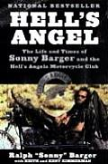 Hell's Angel: The Life and Times of Sonny Barger and the Hell's Angels Motorcycle Club Cover