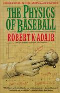 Physics Of Baseball Revised Edition