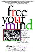 Free Your Mind Book For Gay Lesbian & Bisexual Youth & Their Allies