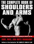 The Complete Book of Shoulders and Arms