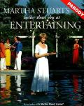 Martha Stuart's Better Than You at Entertaining: A Parody Cover